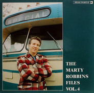 Marty Robbins - The Marty Robbins Files, Vol. 4