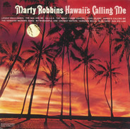 Marty Robbins - Hawaii's Calling Me