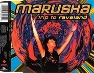 Marusha - Trip To Raveland