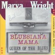Marva Wright - Bluesiana Mama
