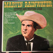 Marvin Rainwater - Country And Western Star