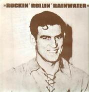 Marvin Rainwater - Rockin' Rollin' Rainwater Volume 3