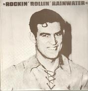Marvin Rainwater - Rockin' Rollin' Rainwater, Volume 1