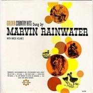 Marvin Rainwater - Golden Country Hits Sung by Marvin Rainwater