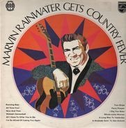 Marvin Rainwater - Marvin Rainwater Gets Country Fever