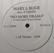 Mary J. Blige Feat P. Diddy - No More Drama