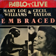 Mary Lou Williams & Cecil Taylor - Embraced