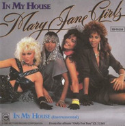 Mary Jane Girls - In My House / In My House (Instrumental)