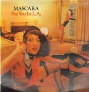 Mascara - See You in L.A.