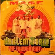 Mase, Harlem World - The Movement