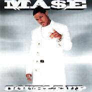 Mase - Double Up