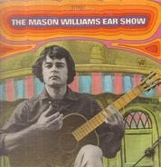 Mason Williams - The  Mason Williams Ear Show