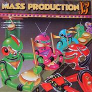 Mass Production - '83