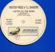 Master Freez E T.J. Sanders - Listen To The Bass
