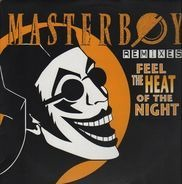 Masterboy - Feel The Heat Of The Night (Remixes)