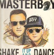 Masterboy - Shake It Up And Dance