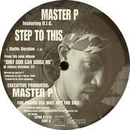 Master P - Step To This