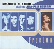 Matalex Feat. Alex Gunia Special Guest Jean-Paul Bourelly - Freedom