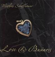 Mathias SCHAFFHÄUSER - Love & Business