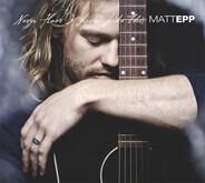 Matt Epp - Never Have I Loved Like This