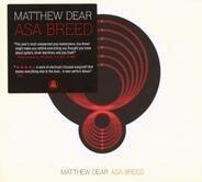 Matthew Dear - Asa Breed