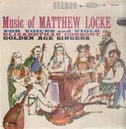 Matthew Locke - Music Of Matthew Locke For Voices And Viols
