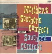 Matthews' Southern Comfort - Meet Southern Comfort