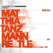 Matthias Tanzmann - Restless