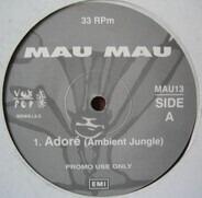Mau Mau - Adoré