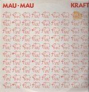 Mau Mau - Kraft
