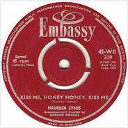 Maureen Evans - Kiss Me Honey, Honey Kiss Me / To Know Him Is To Love Him