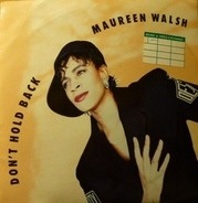 Maureen Walsh - Don't Hold Back