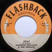 Maurice Williams & The Zodiacs - Stay / Do You Believe