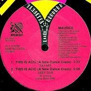 Maurice, Maurice Joshua - This Is Acid (A New Dance Craze)