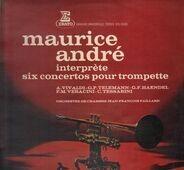 Maurice Andre - interprete six concertos pour trompette (Jean-Francois Paillard)