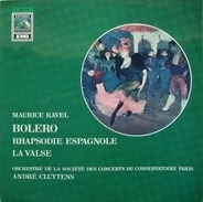 Maurice Ravel - Bolero • Rhapsodie Espagnole • La Valse