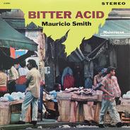 Mauricio Smith - Bitter Acid