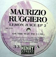 Maurizio Ruggiero - Lemon Juice EP 2