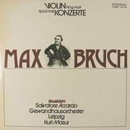 Max Bruch - Violinkonzerte Nr. 1 & 2