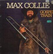 Max Collie - Gospel Train