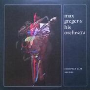 Max Greger Und Sein Orchester - European Jazz Sounds