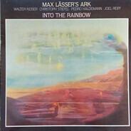 Max Lässer's Ark - Into the rainbow