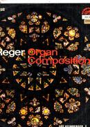 Max Reger - Organ Compositions
