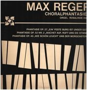 Max Reger / Rosalinde Haas - Choralphantasien