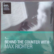 Max Richter a.o. - Behind The Counter With