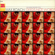 Max Roach Featuring Booker Little - Deeds Not Words