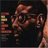 Max Roach - It's Time (Impulse Master Sessions)