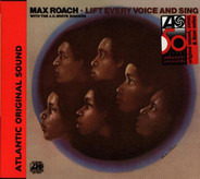 Max Roach With The J.C. White Singers - Lift Every Voice and Sing