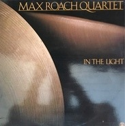 Maxi Roach Quartet - In The Light