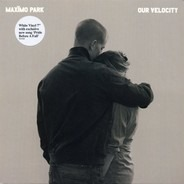 Maximo Park - Our Velocity